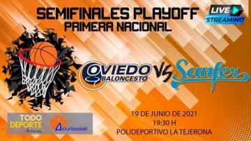 19:30 19-06-2021 FINAL FOUR 1ª Nacional – Liberbank Oviedo vs Sanfer