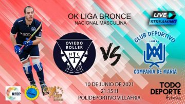 21:15 Hockey- OK Bronce – 2ª Fase – Oviedo Roller vs Compañia de Maria